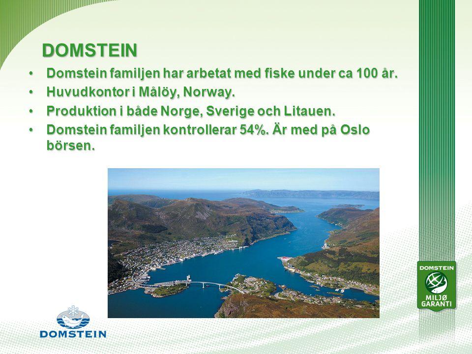 DOMSTEIN Domstein familjen har arbetat med fiske under ca 100 år.Domstein familjen har arbetat med fiske under ca 100 år.