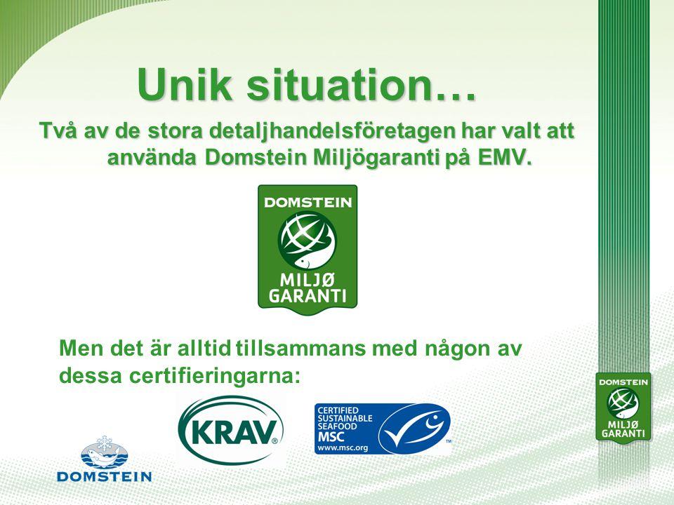 Unik situation… Två av de stora detaljhandelsföretagen har valt att använda Domstein Miljögaranti på EMV.