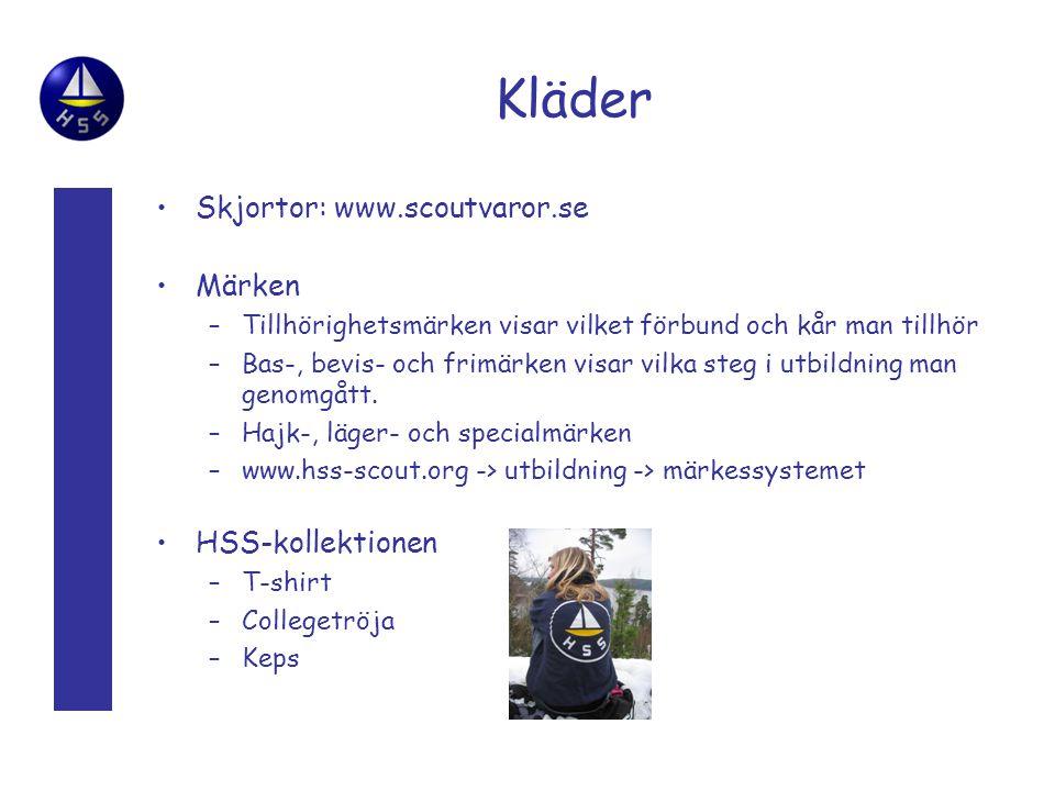 Kläder Skjortor: www.scoutvaror.se Märken –Tillhörighetsmärken visar vilket förbund och kår man tillhör –Bas-, bevis- och frimärken visar vilka steg i utbildning man genomgått.