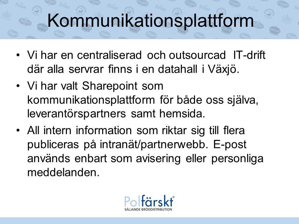 Kommunikationsplattform Vi har en centraliserad och outsourcad IT-drift där alla servrar finns i en datahall i Växjö. Vi har valt Sharepoint som kommu