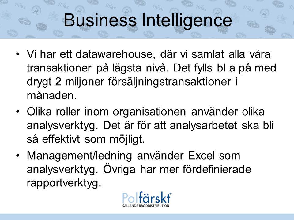 Business Intelligence Vi har ett datawarehouse, där vi samlat alla våra transaktioner på lägsta nivå. Det fylls bl a på med drygt 2 miljoner försäljni