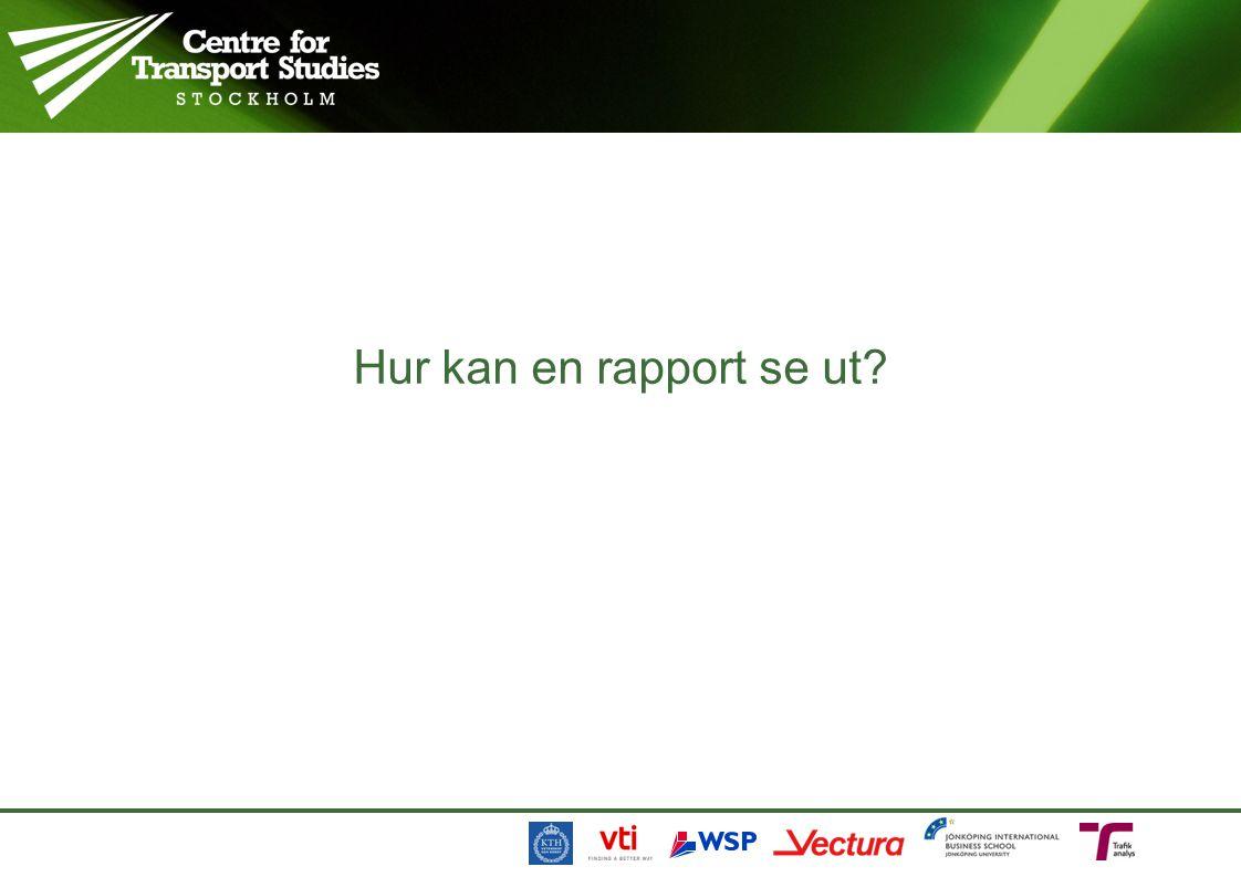 Hur kan en rapport se ut?