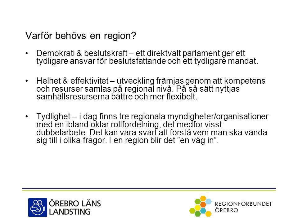 Varför behövs en region.