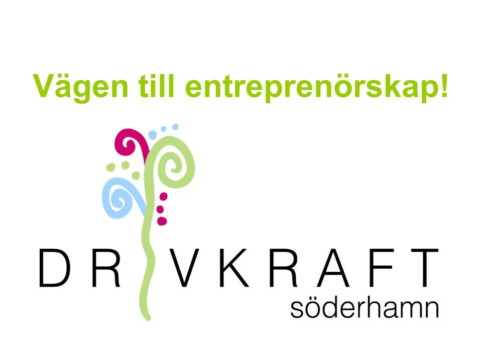 Vägen till entreprenörskap!