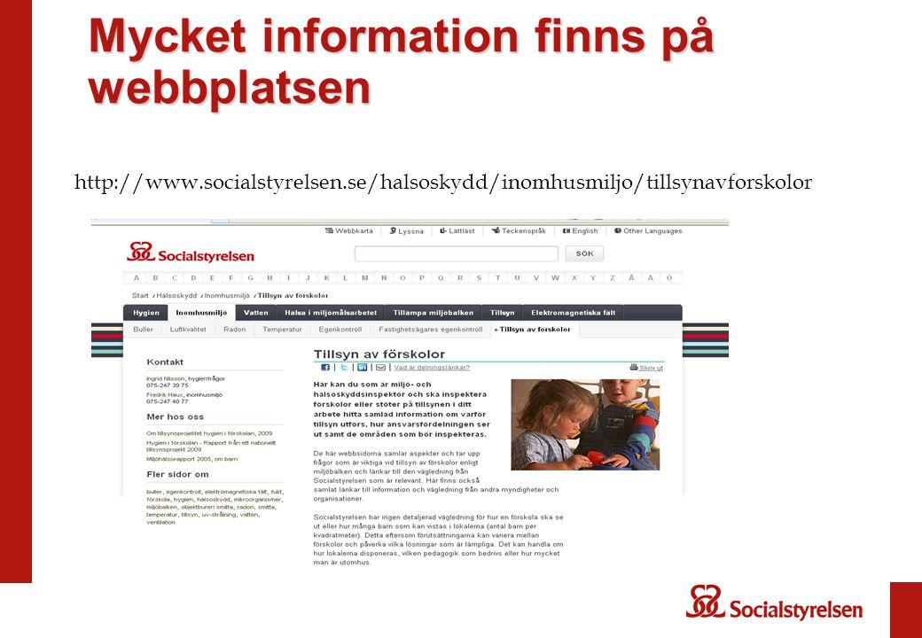 http://www.socialstyrelsen.se/halsoskydd/inomhusmiljo/tillsynavforskolor Mycket information finns på webbplatsen