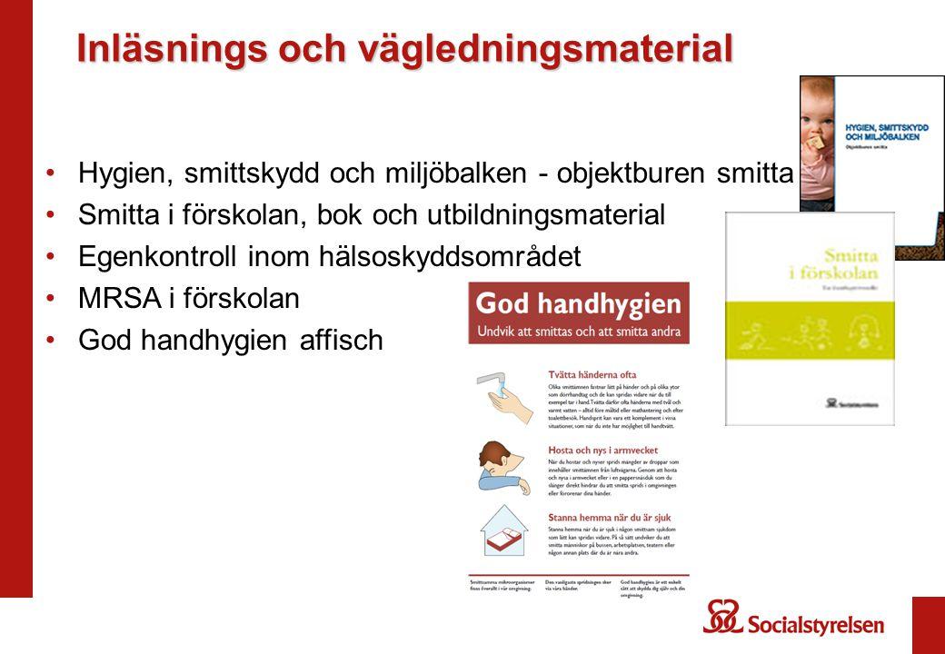 Inläsnings och vägledningsmaterial Hygien, smittskydd och miljöbalken - objektburen smitta Smitta i förskolan, bok och utbildningsmaterial Egenkontrol