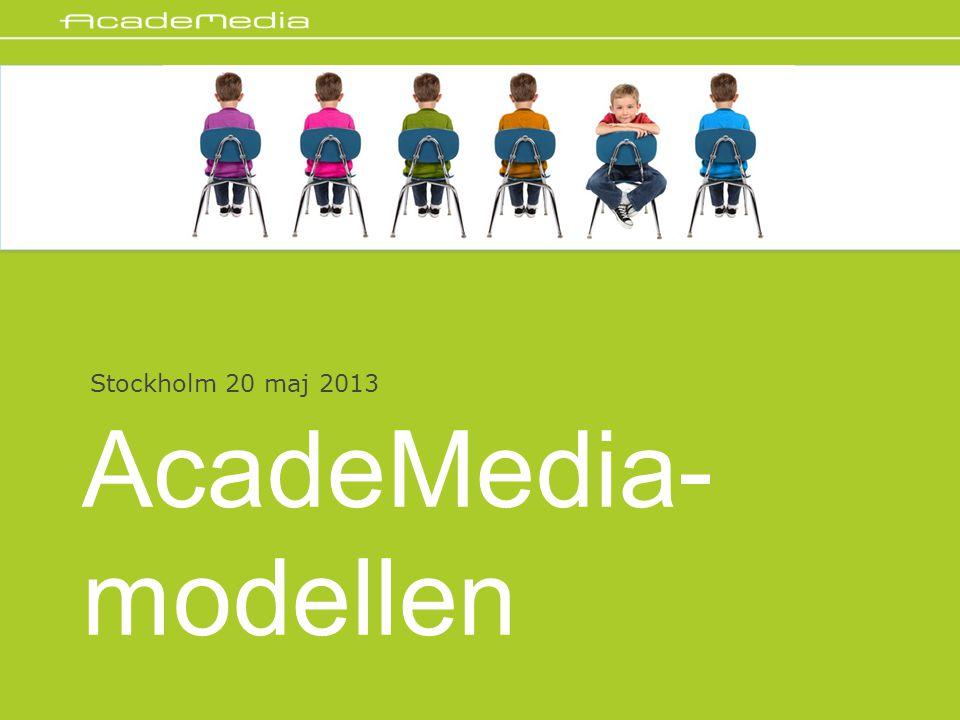 AcadeMedia- modellen Stockholm 20 maj 2013