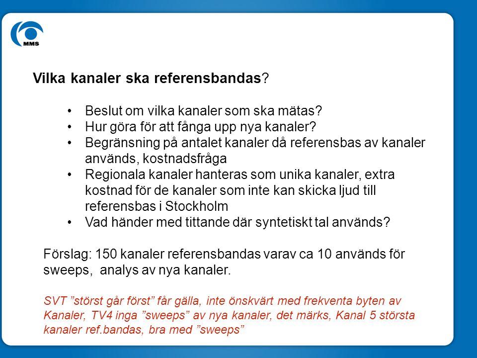 Ny rekryteringsmatris Föreslagen Rekryteringsmatris Total-TV definition Alt 1: Alla kanaler som referensbandas bildar total, övrigt tittande fångas upp som övrig TV, exkl.