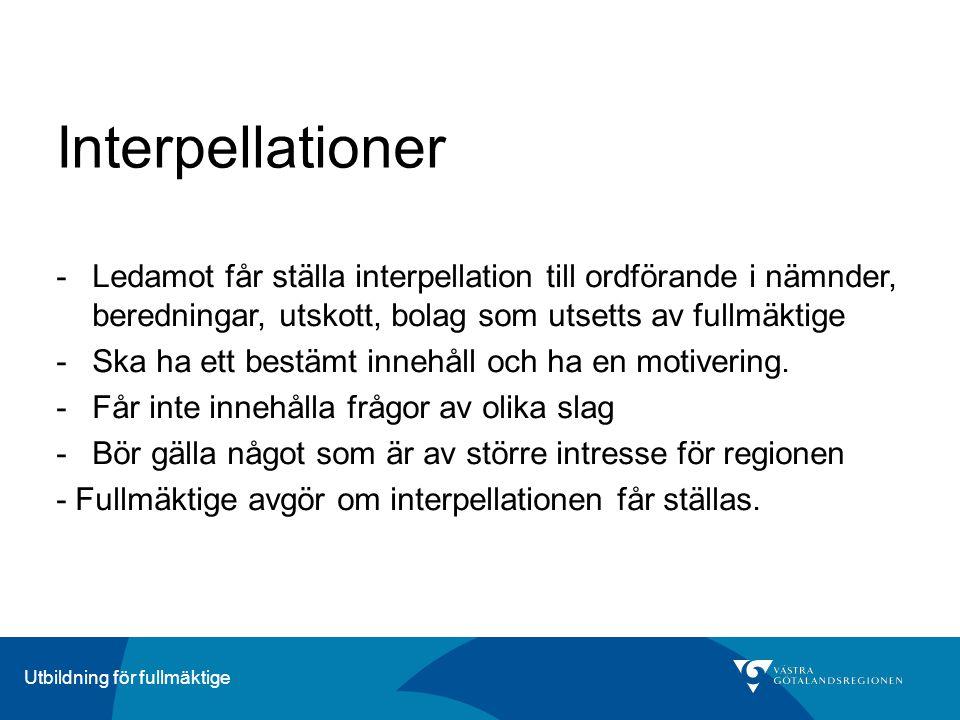 ÄrendeberedningUtbildning för fullmäktige Interpellationer -Ledamot får ställa interpellation till ordförande i nämnder, beredningar, utskott, bolag s