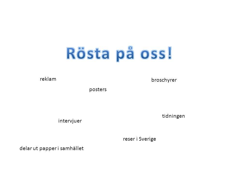 reklam broschyrer intervjuer tidningen delar ut papper i samhället posters reser i Sverige