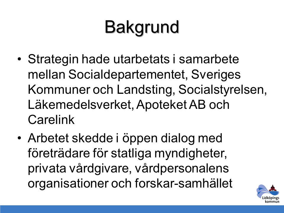 Bakgrund eHälsa är ett samlingsnamn på insatser, verktyg och processer inom socialtjänsten och vården Syftar till att rätt person ska ha rätt information vid rätt tillfälle Devisen: It i människans tjänst - en digital agenda för Sverige