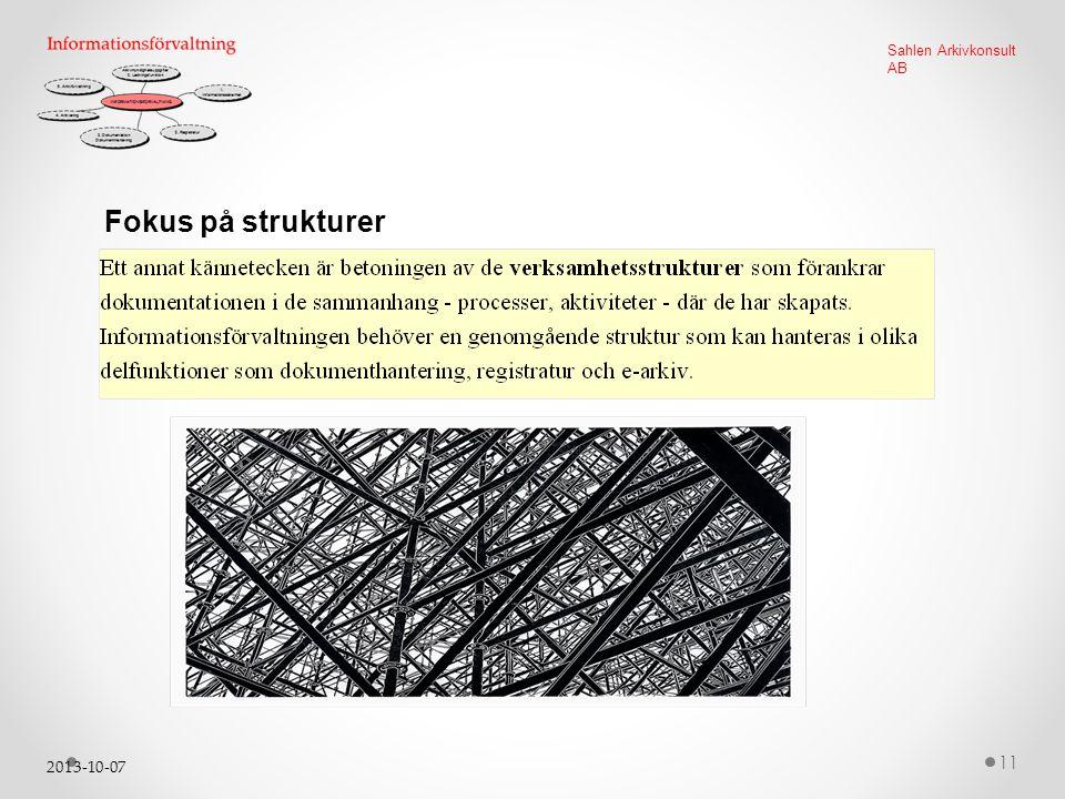 2013-10-07 11 Sahlen Arkivkonsult AB Fokus på strukturer