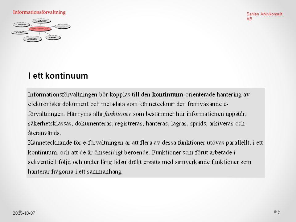 2013-10-07 5 Sahlen Arkivkonsult AB I ett kontinuum
