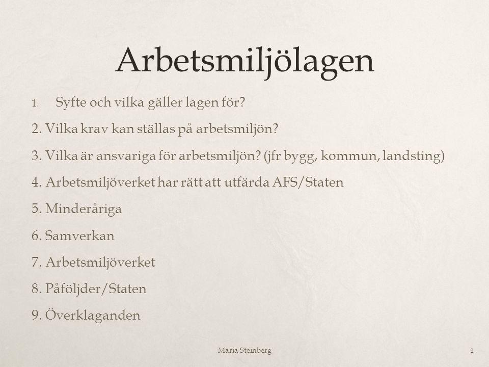 Arbetsdomstolens tillämpning Finns domar som handlar om  Arbetsgivarens våld mot arbetstagare  Arbetstagares våld mot andra arbetstagare  Arbetstagares våld mot klienter  Sexuella trakasserier ett slags våld och hot Maria Steinberg15