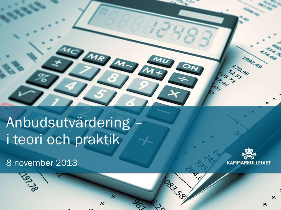 Sid 1 Anbudsutvärdering – i teori och praktik 8 november 2013