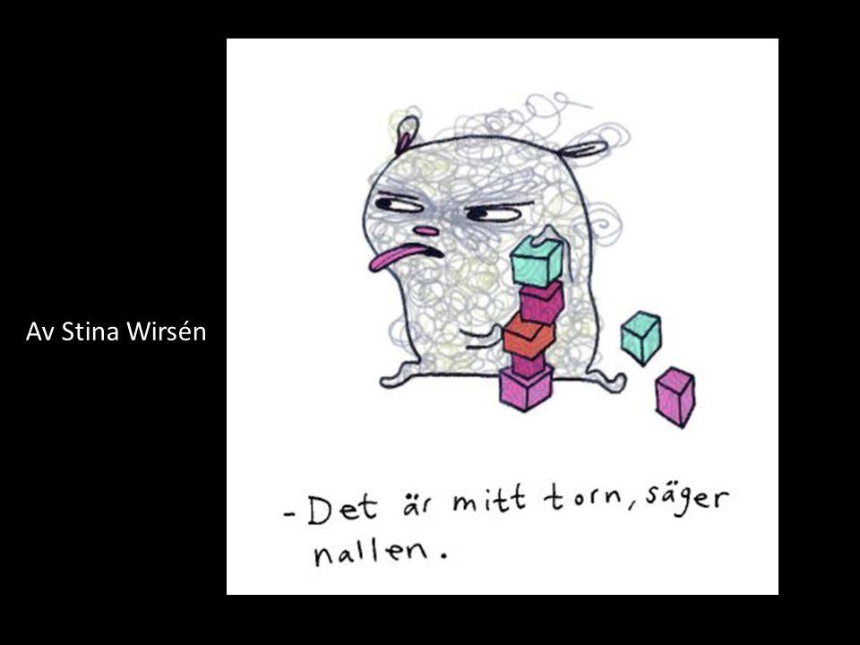 Av Stina Wirsén