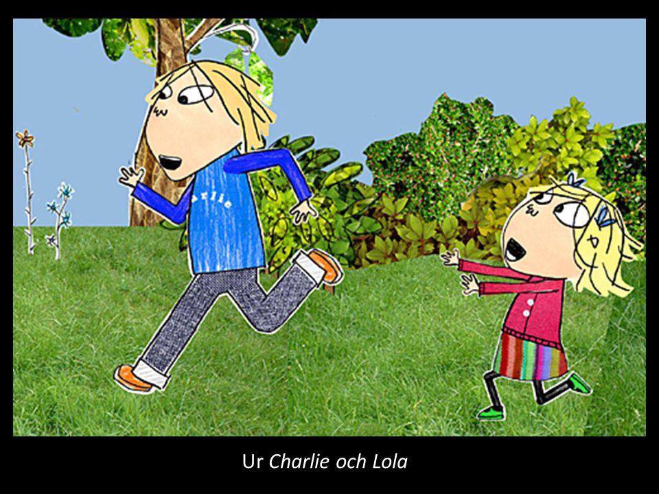 Ur Charlie och Lola