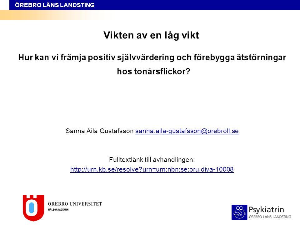 ÖREBRO LÄNS LANDSTING Så vad är kontentan av studie III och IV  Finns inga rätt eller fel strategier.