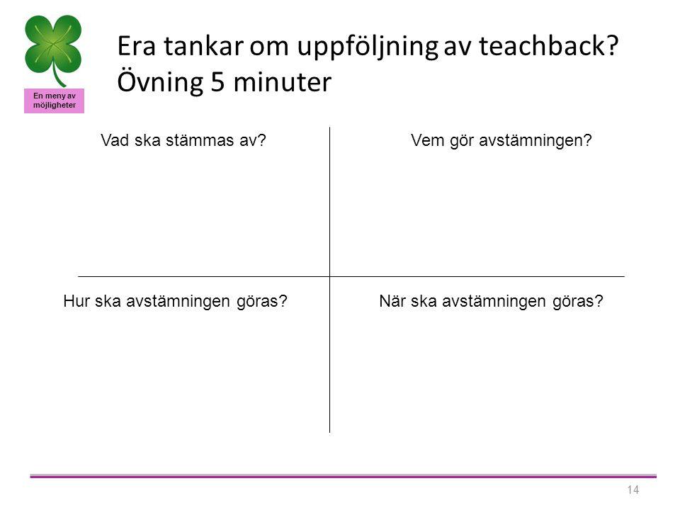 En meny av möjligheter 14 Era tankar om uppföljning av teachback.