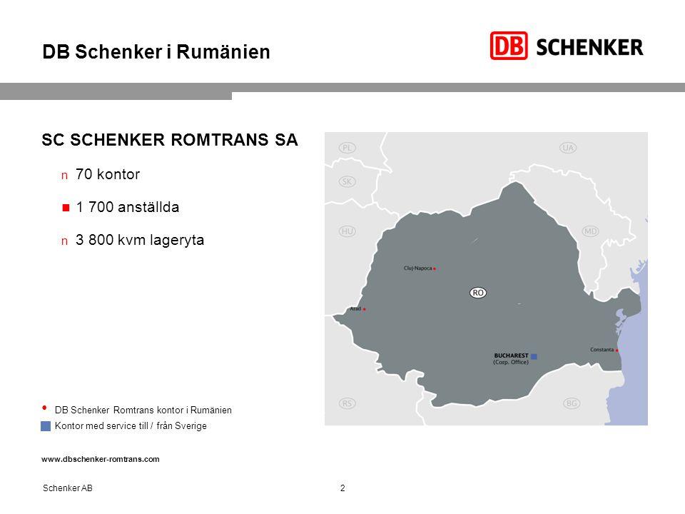 DB Schenker i Rumänien SC SCHENKER ROMTRANS SA 70 kontor 1 700 anställda 3 800 kvm lageryta DB Schenker Romtrans kontor i Rumänien  Kontor med servic