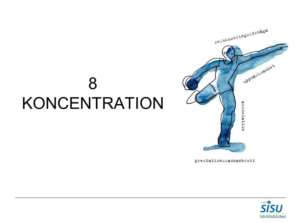 8 KONCENTRATION