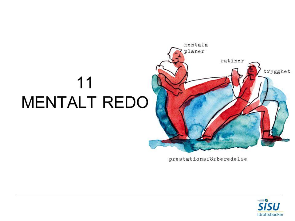 11 MENTALT REDO