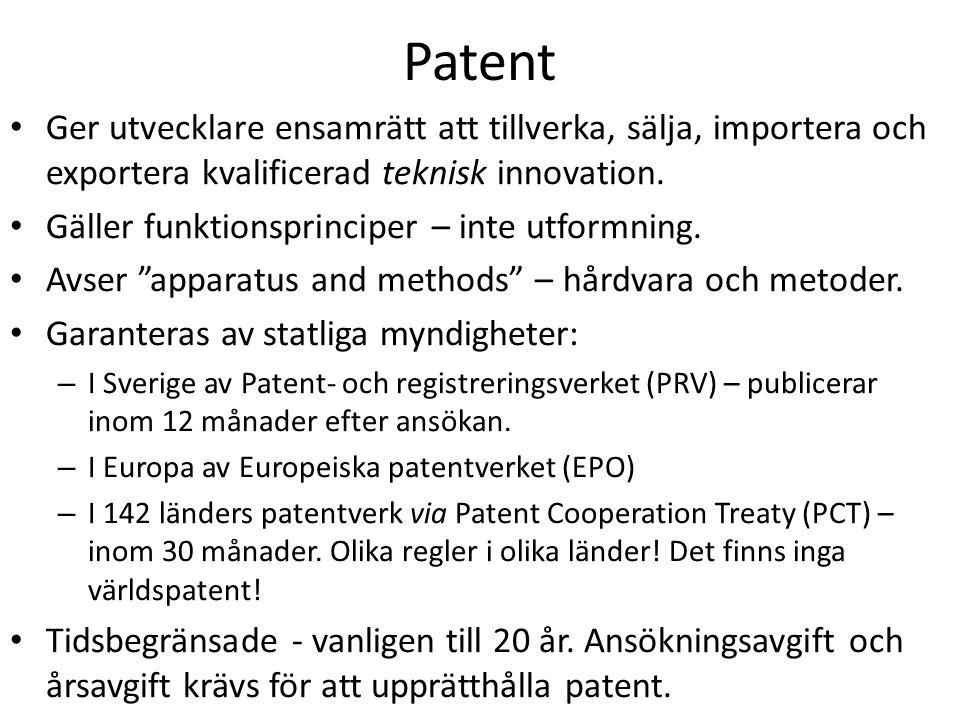 Patent Ger utvecklare ensamrätt att tillverka, sälja, importera och exportera kvalificerad teknisk innovation. Gäller funktionsprinciper – inte utform