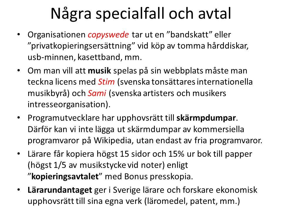 """Några specialfall och avtal Organisationen copyswede tar ut en """"bandskatt"""" eller """"privatkopieringsersättning"""" vid köp av tomma hårddiskar, usb-minnen,"""