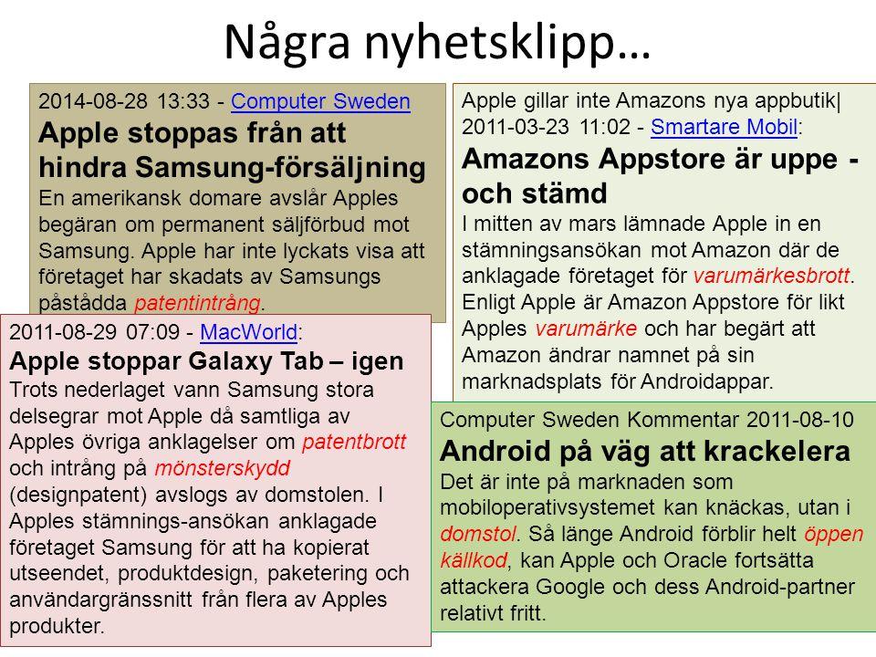 Några nyhetsklipp… 2014-08-28 13:33 - Computer SwedenComputer Sweden Apple stoppas från att hindra Samsung-försäljning En amerikansk domare avslår App