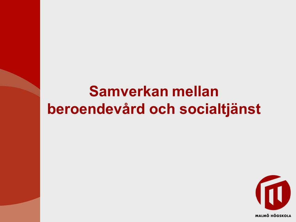 Samverkan mellan beroendevård och socialtjänst
