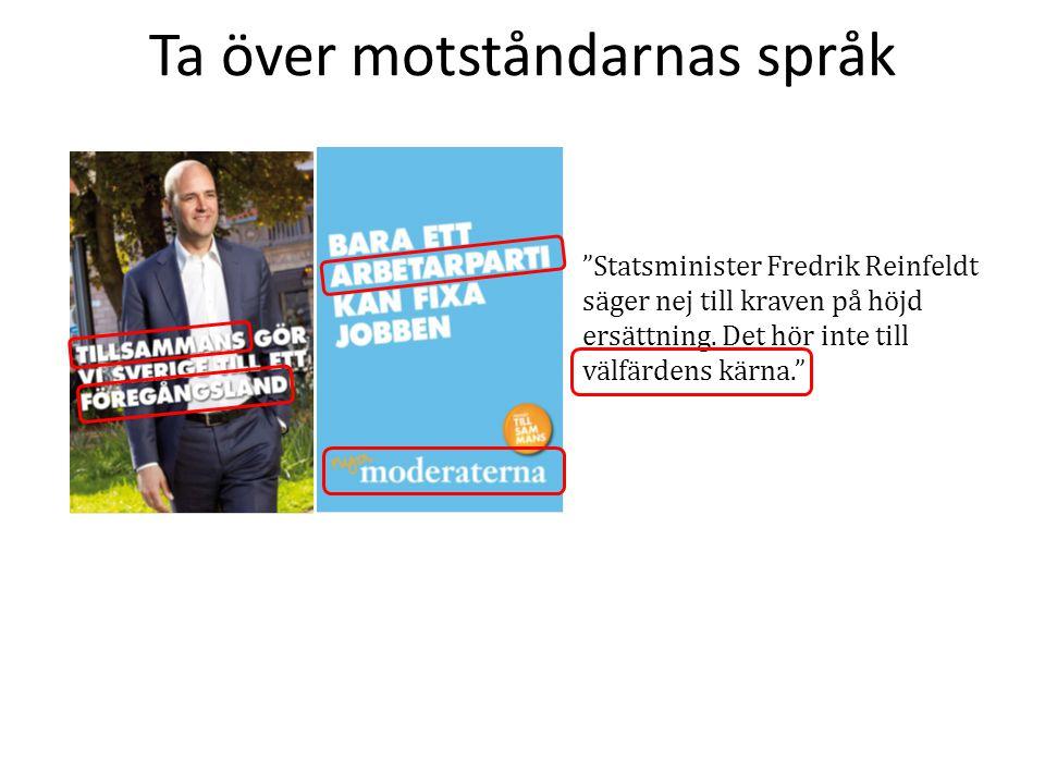 Statsminister Fredrik Reinfeldt säger nej till kraven på höjd ersättning.