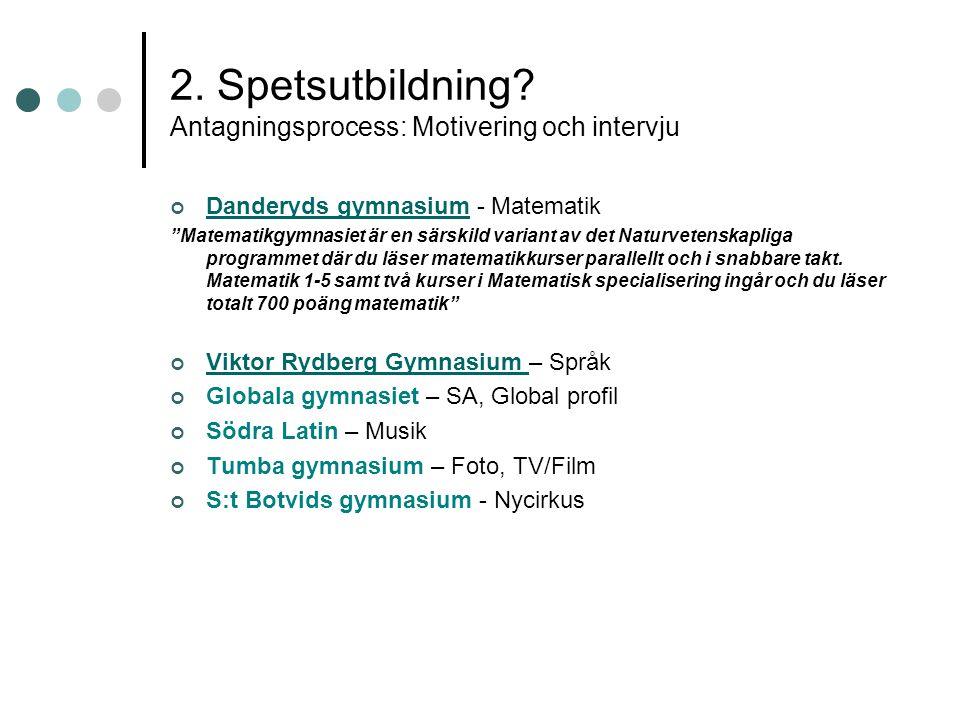 2.Spetsutbildning.