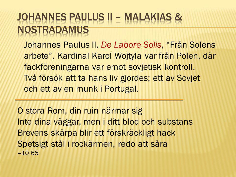 """Johannes Paulus II, De Labore Solis, """"Från Solens arbete"""", Kardinal Karol Wojtyla var från Polen, där fackföreningarna var emot sovjetisk kontroll. Tv"""
