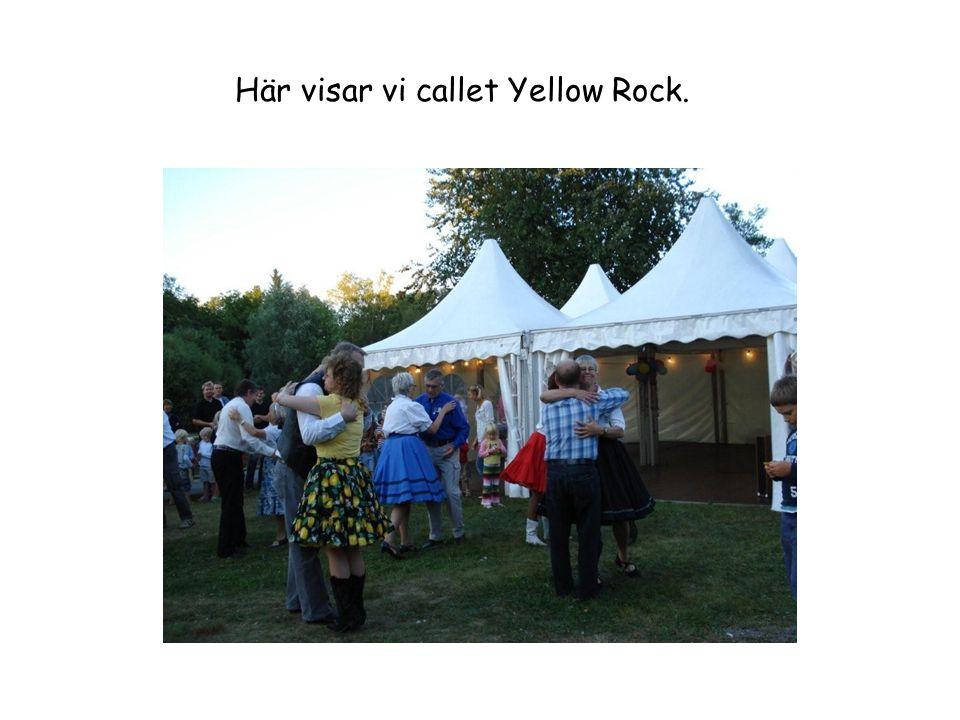 Här visar vi callet Yellow Rock.