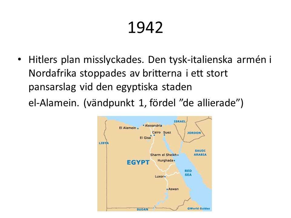 1942 Hitlers plan misslyckades.