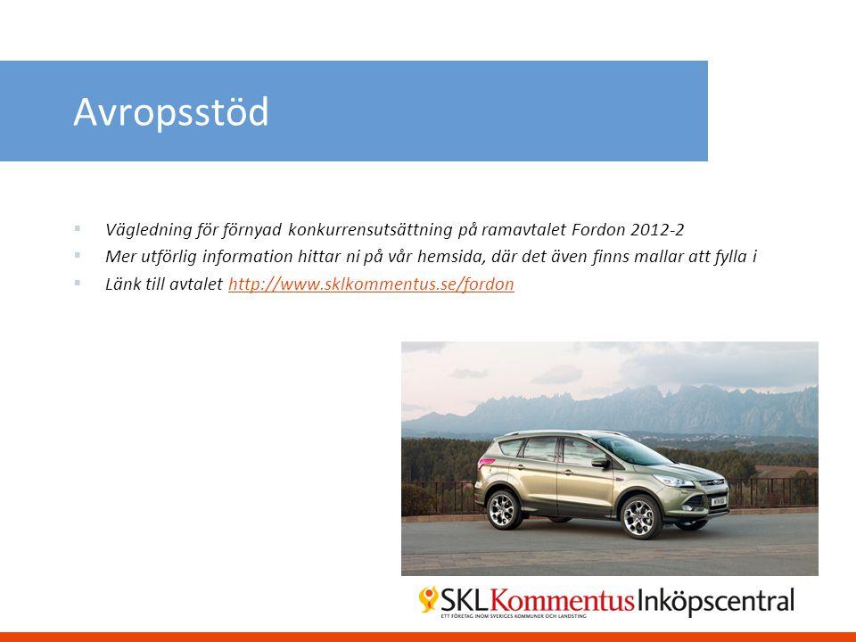 Avropsstöd  Vägledning för förnyad konkurrensutsättning på ramavtalet Fordon 2012-2  Mer utförlig information hittar ni på vår hemsida, där det även
