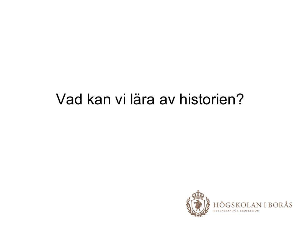 Vad kan vi lära av historien
