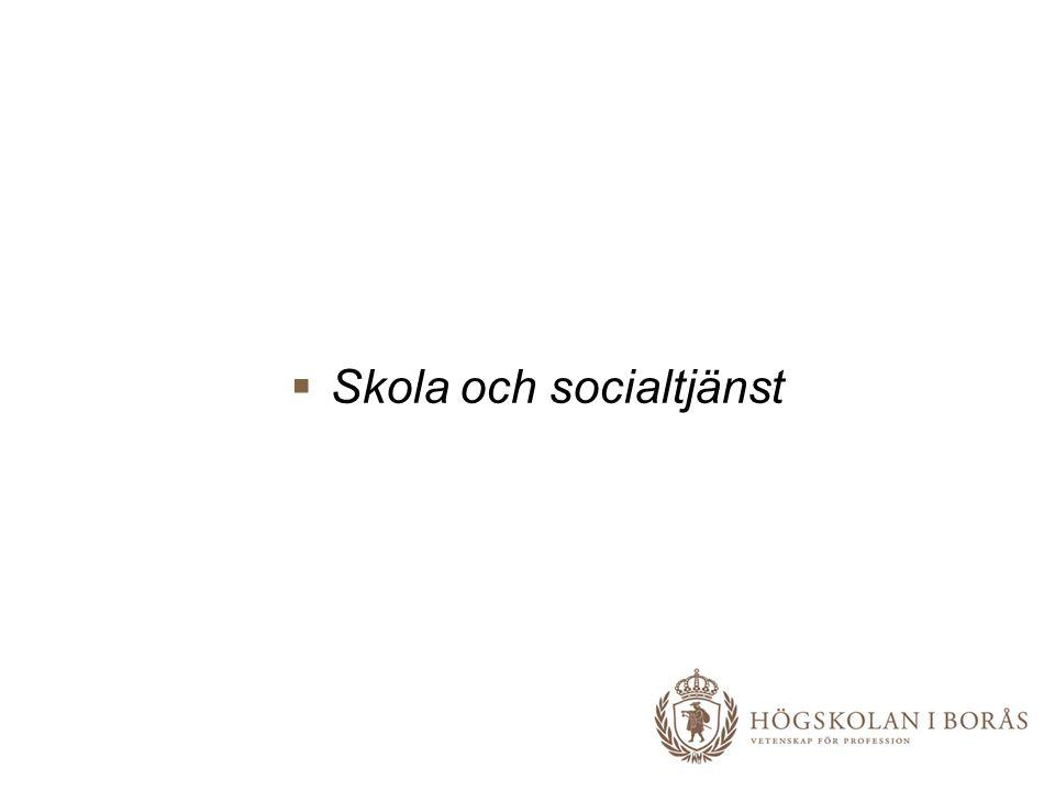  Skola och socialtjänst