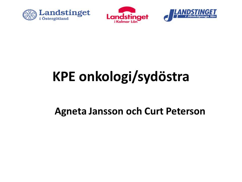 KPE onkologi/sydöstra Agneta Jansson och Curt Peterson