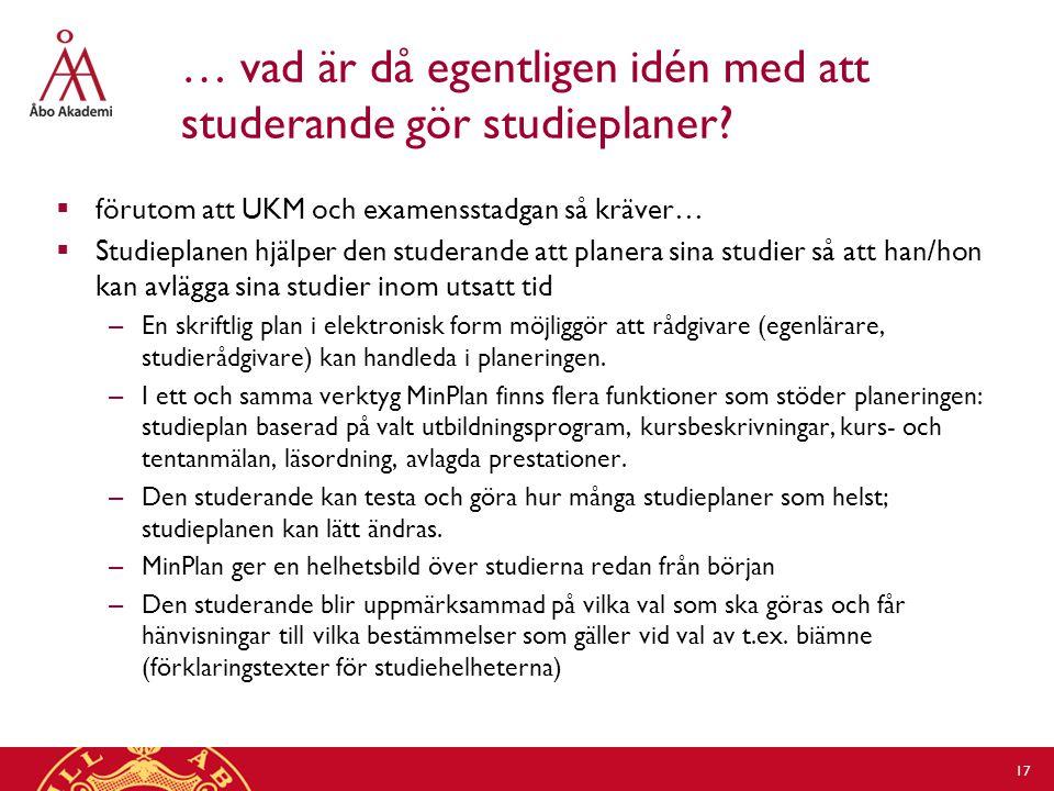 … vad är då egentligen idén med att studerande gör studieplaner.