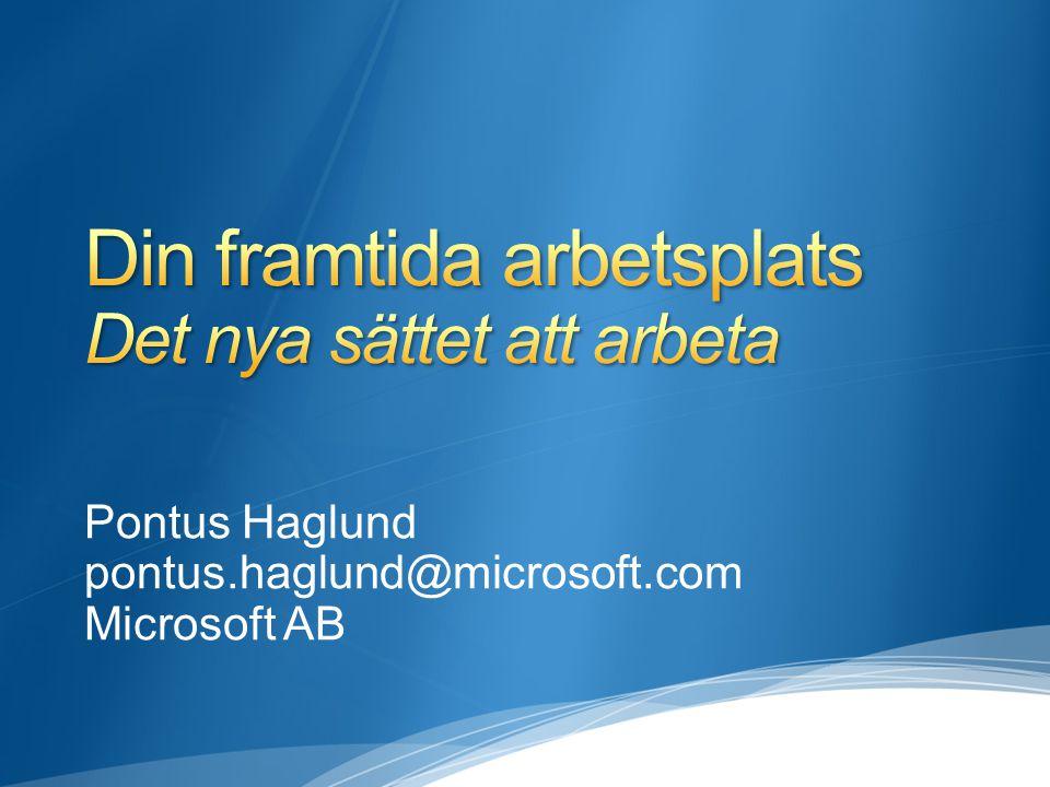 Pontus Haglund pontus.haglund@microsoft.com Microsoft AB