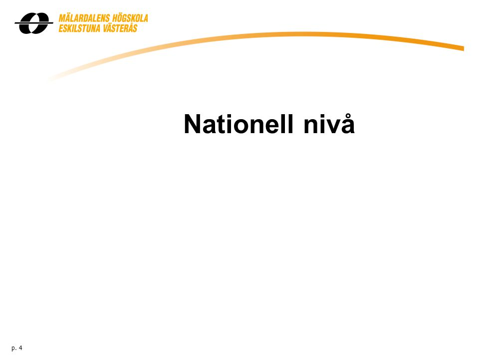 Nationell nivå p. 4