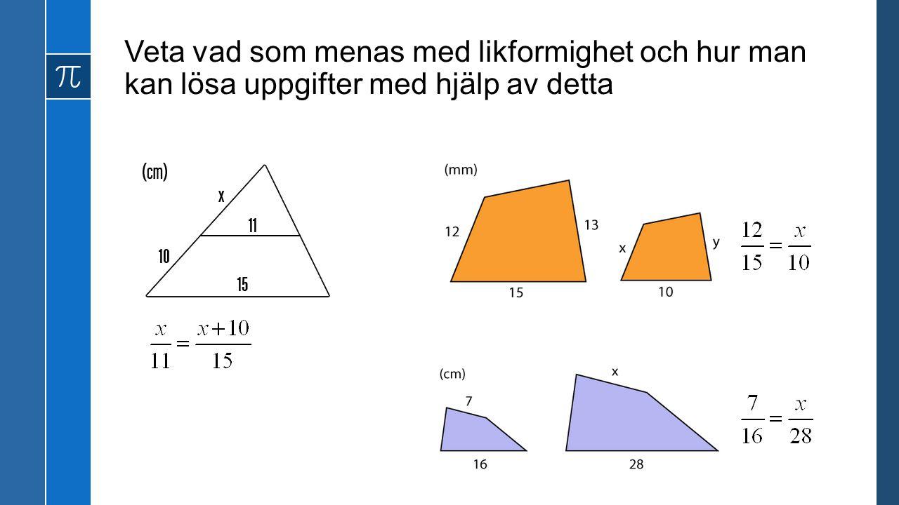 Vara säker på vad som menas med begreppen kvadrat, rätvinklig triangel och omkrets