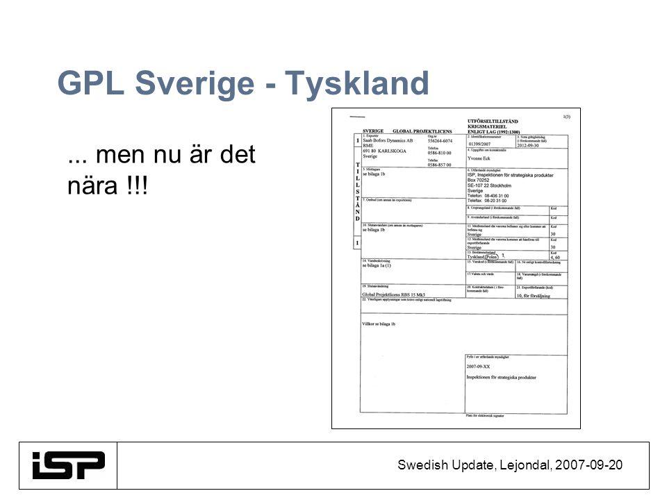 Swedish Update, Lejondal, 2007-09-20 GPL Sverige - Tyskland... men nu är det nära !!!