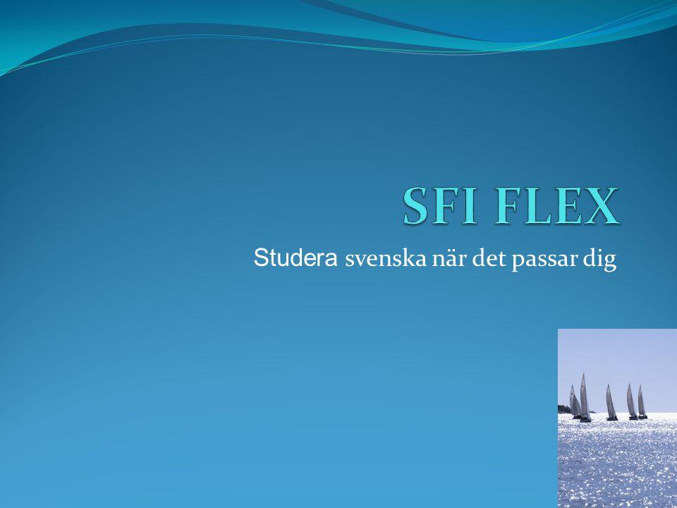 Studera svenska när det passar dig