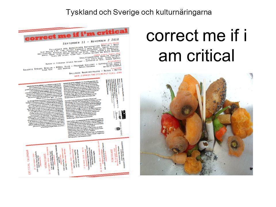 correct me if i am critical Tyskland och Sverige och kulturnäringarna