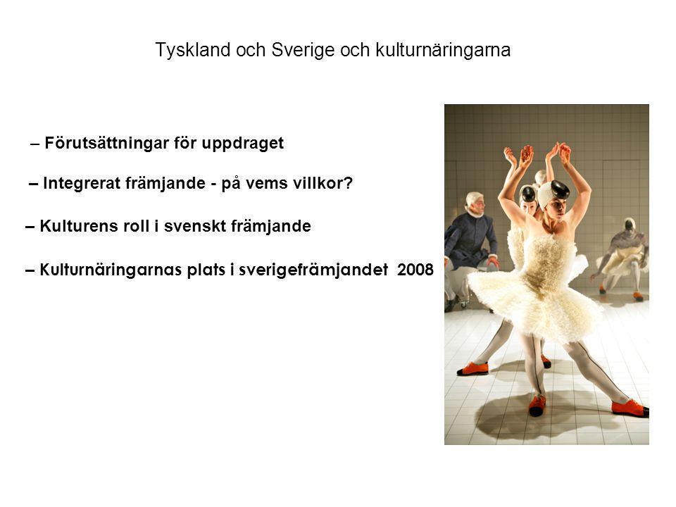 Tyskland och Sverige och kulturnäringarna – Förutsättningar för uppdraget – Integrerat främjande - på vems villkor.