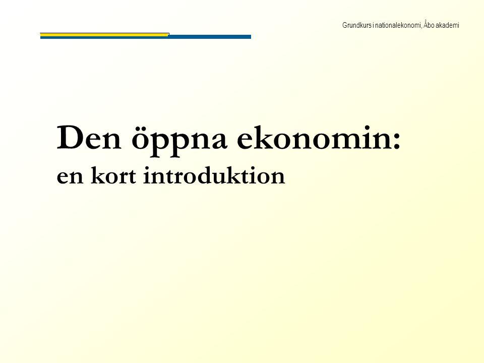 Grundkurs i nationalekonomi, Åbo akademi Den öppna ekonomin: en kort introduktion