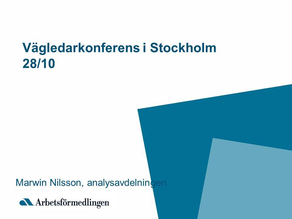 Vägledarkonferens i Stockholm 28/10 Marwin Nilsson, analysavdelningen