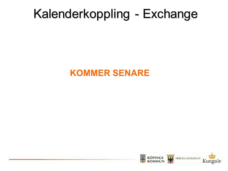 Kalenderkoppling - Exchange KOMMER SENARE